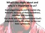 what s our study about and why is it important to us