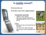 is mobile casual
