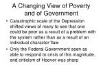 a changing view of poverty and of government