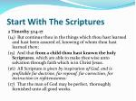 start with the scriptures