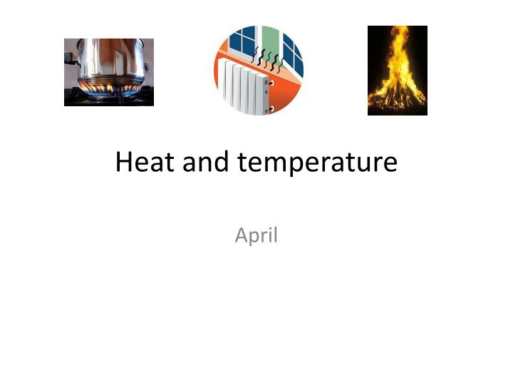 heat and temperature n.