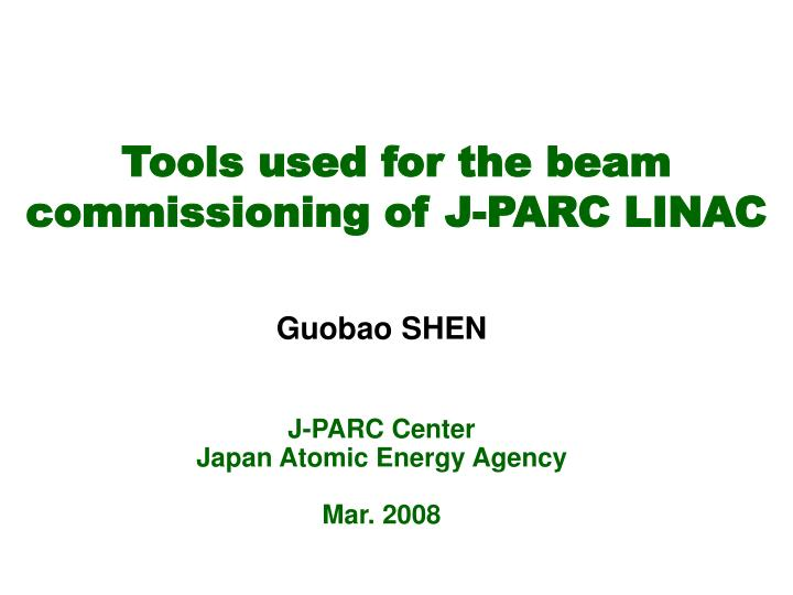 tools used for the beam commissioning of j parc linac n.