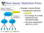 more issues restrictive priors