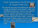 facts i learned on the rutherford b hayes field trip10