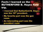facts i learned on the rutherford b hayes field trip11