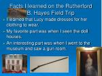 facts i learned on the rutherford b hayes field trip3