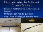 facts i learned on the rutherford b hayes field trip7