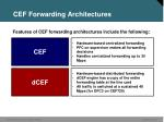 cef forwarding architectures
