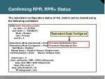 confirming rpr rpr status