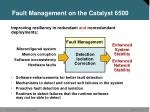 fault management on the catalyst 6500
