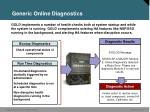 generic online diagnostics