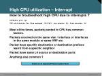 high cpu utilization interrupt