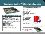 supervisor engine 720 hardware features