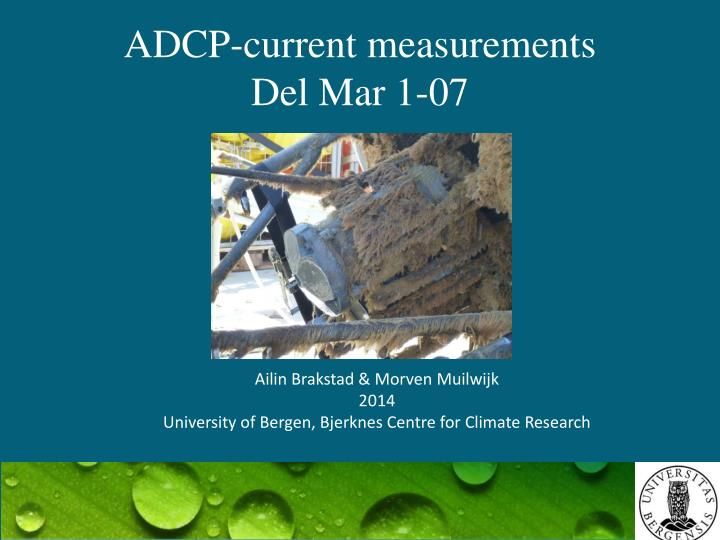 adcp current measurements del mar 1 07 n.