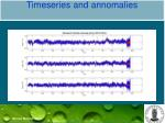 timeseries and annomalies1