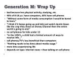 generation m wrap up