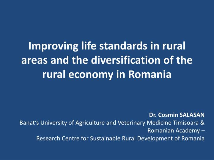 improving life standards in rural areas and the diversification of the rural economy in romania n.