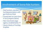 involvement of bona fide hunters