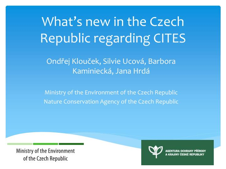 what s new in the czech republic regarding cites n.