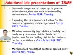 additional lab presentations at isme