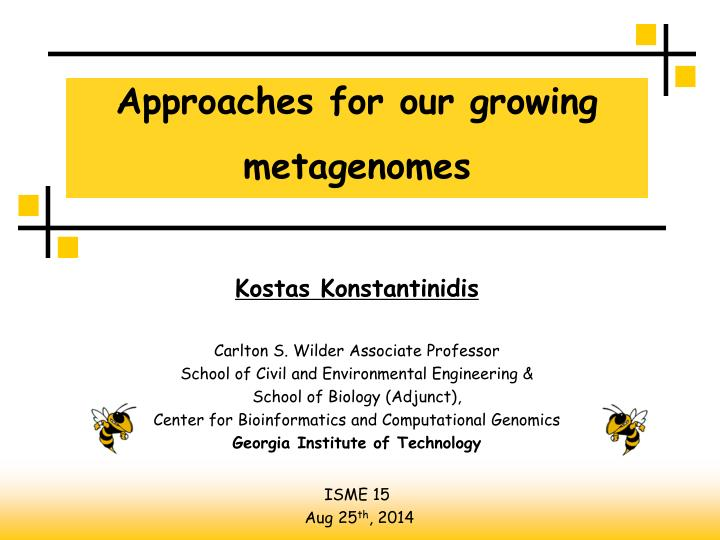 approaches for our growing metagenomes n.