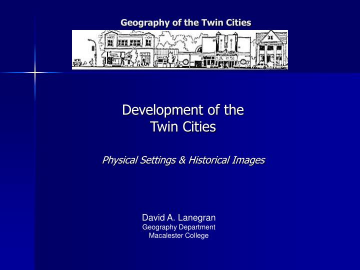 geography of the twin cities n.