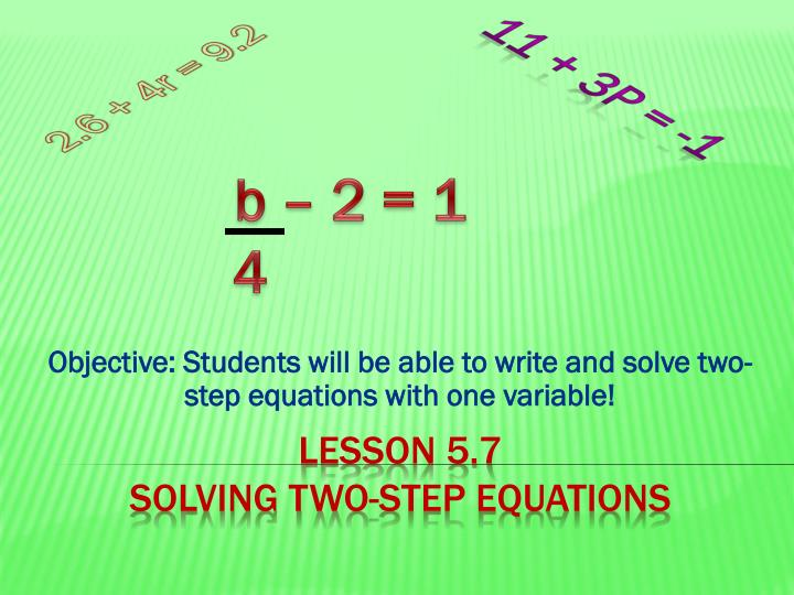 objective students will be able to write and solve two step equations with one variable n.