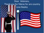 dear veterans thank you for fidene for are country love bayley