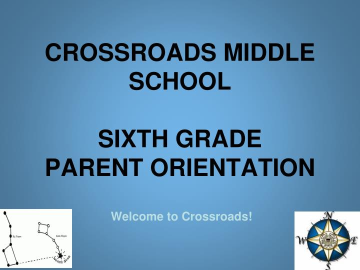 crossroads middle school sixth grade parent orientation n.