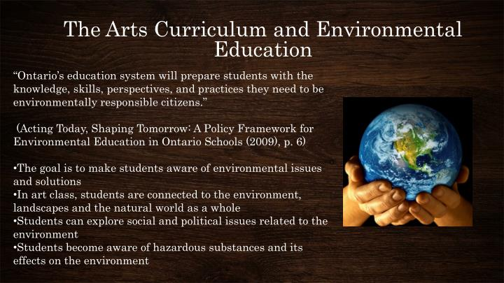 The Arts Curriculum and Environmental Education
