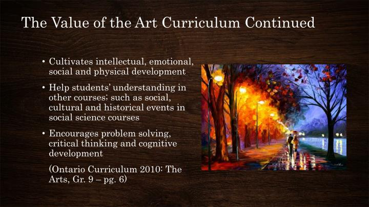 The Value of the Art Curriculum Continued
