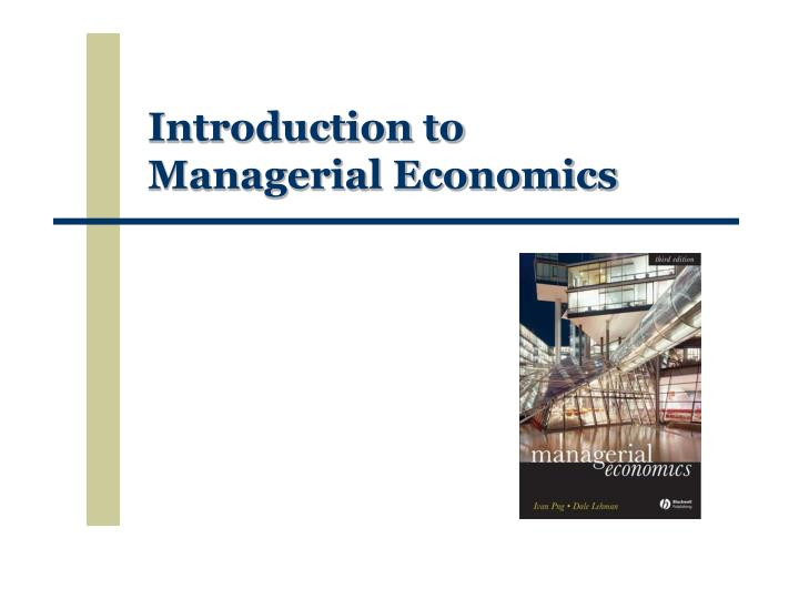 introduction to managerial economics n.