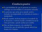conducta pasiva1