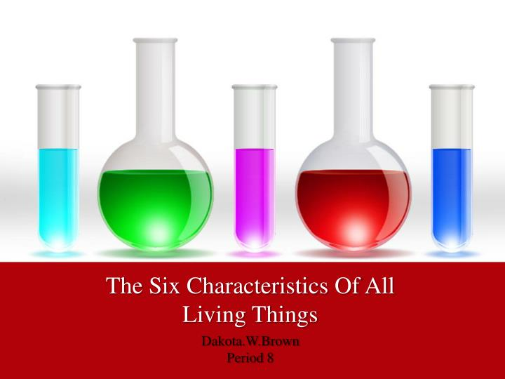 the six characteristics of all living things n.
