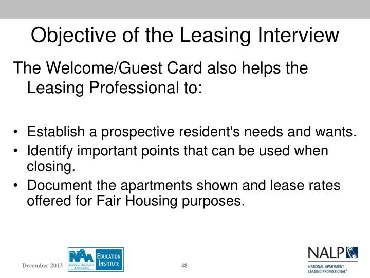 Objective of the Leasing Interview