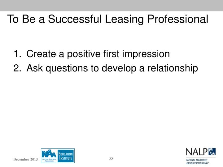 To Be a Successful Leasing Professional
