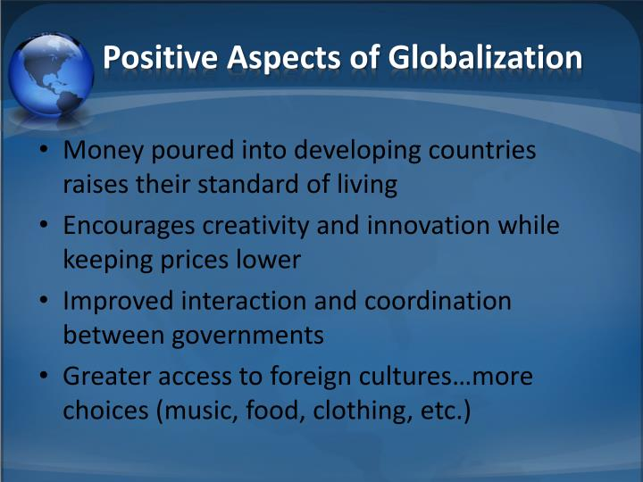 Positive Aspects of Globalization