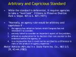 arbitrary and capricious standard