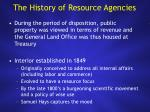 the history of resource agencies