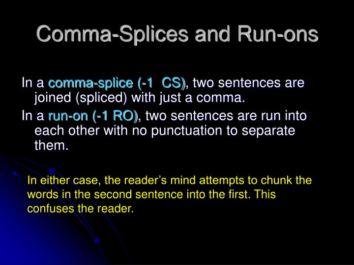 Comma-Splices and Run-ons