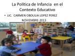 la pol tica de infancia en el contexto educativo
