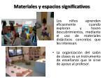 materiales y espacios significativos