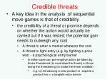 credible threats