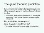 the game theoretic prediction1