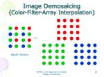 image demosaicing color filter array interpolation