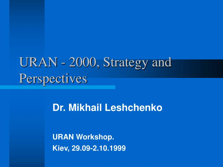 uran 2000 strategy and perspectives n.