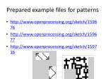 prepared example files for patterns