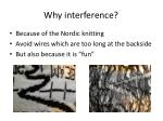 why interference
