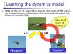 learning the dynamics model