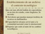 establecimiento de un archivo el contexto tecnol gico